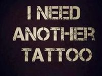 I need another tattoo, but I don't know what to get or where (where on my body OR where in the world)!