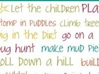 Childhood ... imagination, exploration, creativity and fun!!
