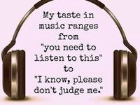 I enjoy so many different types of music...music is food for the soul