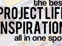 Project Life: Daily Life Ideas & Tips