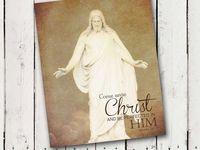 Come Unto Christ- 2014 Mutual Theme