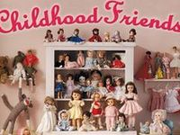 I have all my life had a fondness for dolls.