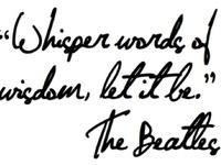Whisper Words of Wisdom.