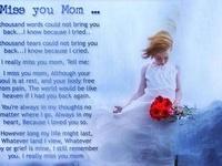 I miss you mom :'(
