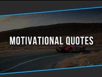 Motivational Quotes / Our signature motivational quotes.