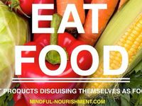 Being a Foodist / All about living a Foodist lifestyle and eating REAL foods.