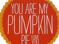 TO YOUR PUMPKIN DELIGHT