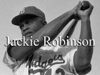 jackie robinson role model Instead of watching a tv picture of a republican family this evening, i chose to watch the ken burns presentation of the life of jackie robinson' robinson was an outstanding athlete and an.