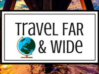 Travel Far And Wide