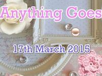 Anything Goes  17/03/15 / Anything Goes Market - Tuesday 17th March, hosted by Handmade Markets and The Oz Material Girls,