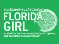 Born and raised, I'm a true Florida native, and still here.. All about my home state.