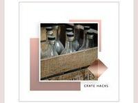 Crate Hacks / wood crate ideas, wood crates, wood crate furniture, wood crate diy, wood crate shelves
