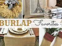 I Love Burlap!