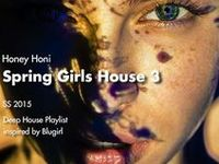 """Inspired SS2015 Spring Girls House (Sweet Troops) / Honey Honi's Deep House """"Spring Girls House"""" Playlist production inspire sources."""