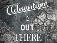 ▲ THOUGHTS on ADVENTURE [For the Righteous...]