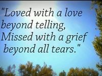 Grief is the road I must now travel until we meet again