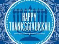 Last Thanksgivukkah 1888* Present Thanksgivukkah 2013* Next Thanksgivukkah 81,056* That's 79,043 Years from NOW~!