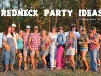 Redneck Party ideas!