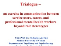 Trialogue is an open conversation about mental heath between professionals, carers and service users. Our tweets  blog pins and facebook posts reflect these multiple perspectives.