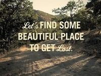 Adventure awaits me...
