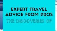 Expert Advice from Travel Pros / Expert travel advice full of things to do, where to go and what to see when you're on your next adventure.