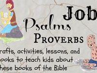 Job Bible lessons for kids Psalms Bible lessons for kids Proverbs Bible lessons for kids Activities printable and more