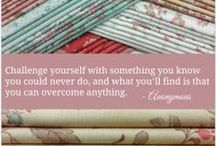 Quilting Quotes & Inspiration / by Shabby Fabrics