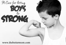 Parenting Boys / Parenting boys is a wonderful and challenging task. Find encouragement for raising your sons to be Godly men who lead their families well. / by The Better Mom