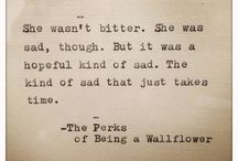 Perks of being a wallflower  / by •Hannah Rasmussen •