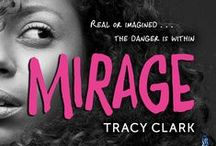 MIRAGE / Inspiration board for my YA psychological thriller, MIRAGE, coming July 2016 from Houghton Mifflin Harcourt / HMH Kids. http://www.amazon.com/Mirage-Tracy-Clark/dp/0544517903/ref=asap_bc?ie=UTF8