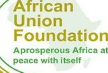 African Union Foundation / A prosperous Africa at peace with itself