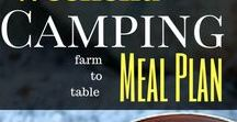 Camping Meal Plans / Camping meal plans that help you organize, prep, and cook meals while camping. These camping menus range from weekend meal planners to week long camping trips.