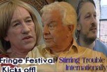 Fringe Festivals / Fashion Fringe festival of the arts and culture in Edinburgh and other Fringe festivals around the world. / by Jim Bob