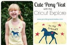 Cricut Explore / Projects made using a Cricut Explore.