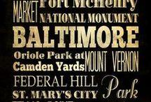 Baltimore / by Donna DePrine