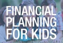 Earning While Learning: Kids Financial Planning / It's never too early to teach your kids the value of a dollar. Anheuser-Busch Employees' Credit Union has tons of resources for educating today's youth on saving and smart spending.  / by Anheuser-Busch Employees' Credit Union
