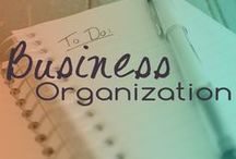 Business Organization / Let's face it, life is messy, especially if you have your own home business. Get organized early on and your business will be streamlined and you'll maintain your sanity! :) / by Jess Brown