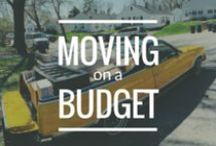 Moving on a Budget / A 4-part blog series devoted to moving without breaking the bank.