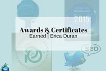 Awards & Certificates Earned | Erica Duran