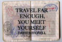 Inspirational Words / Words of wisdom for the traveler