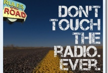 Rules of the Road / In your car, it's your way or the highway, and we want to know your Rules of the Road.