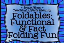 ~ Foldables ~ / by Irene Hines ~ Teaching Affects Eternity ~