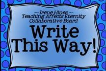 "* ~ Write This Way! ~ * / Welcome To ""Write This Way!"" We hope you enjoy our creative collection of writing units, charts, projects, links, centers and ideas. ***PINNING GUIDELINES*** PLEASE Pin 1 priced item (with $) at a time with 5 or more other posts or ideas that are about writing and NOT a product. Please just pin one priced item per day. Thank you for keeping this board balanced. ~This board is closed to new collaborators at this time. ~ / by Irene Hines ~ Teaching Affects Eternity ~"
