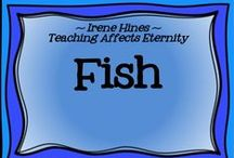 ~ Fishy Fun ~ / by Irene Hines ~ Teaching Affects Eternity ~