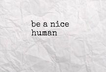 "Kindness and Peacemaking. / ""No act of Kindness is ever wasted"" - Aesop.  Be the good in the world!"