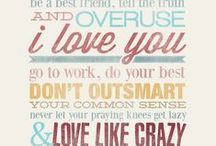 Quotes to Live By / by Danielle Miranda
