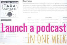 Podcasting / Tips and tricks to starting and editing your podcast.  / by Tara Swiger