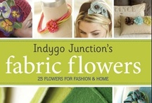 Fabric Flowers DIY Crafts / Sewing patterns and DIY craft projects for sewing, designing and creating handmade fabric flowers for clothing, home decor and accessories.