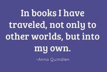 Literary Quotes / Quotes by authors about books and reading. / by Allyson Pearl