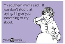 Southern Charm / Southernisms / by Allyson Pearl